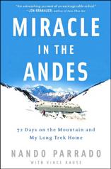 72 Days on the Mountain and My Long Trek Home Nando Parrado (Auteur)