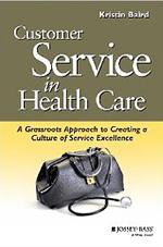 Customer Service in Health Care